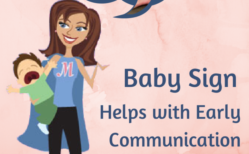 Baby sign can help neurotypical infants or autistic older children communicate when verbal communication is out of reach.