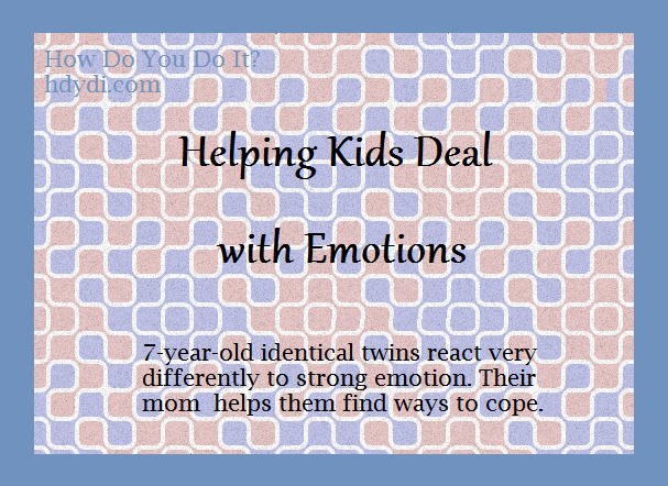 Helping Kids Deal with Emotions