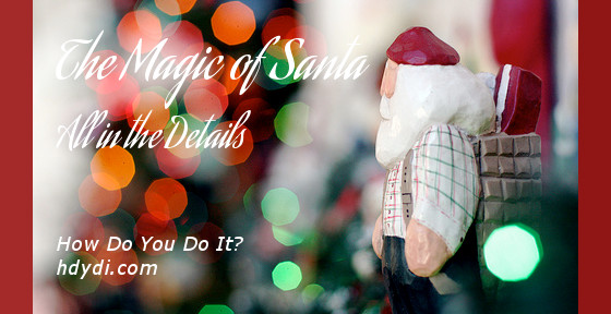 The Magic of Santa: All in the Details
