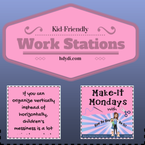 Kid-Friendly Work Stations from hdydi.com