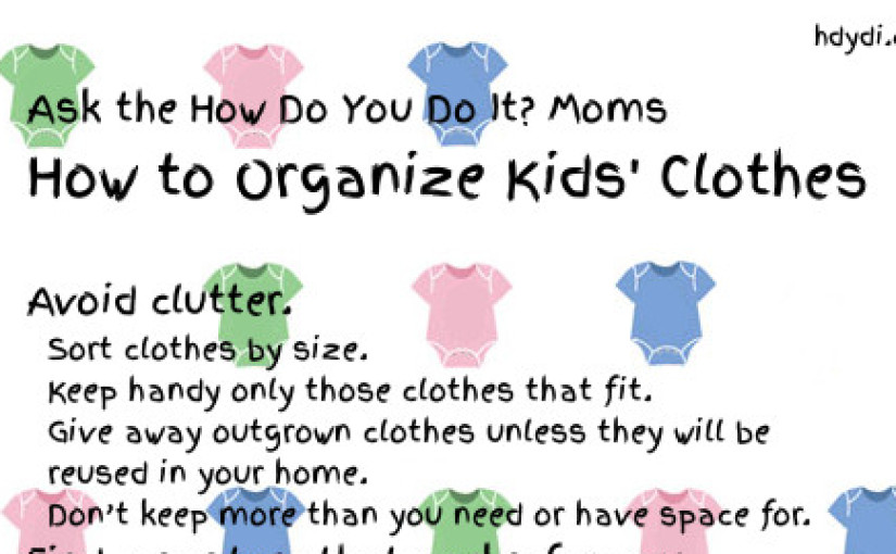 Ask the Moms: How to Organize Kids' Clothes