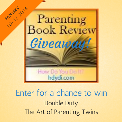 Enter the hdydi.com Parenting Book Giveaway Feb 10-12 2014 for a chance to win 'Double Duty' and 'The Art of Parenting Twins'