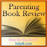 HDYDI Parenting Book Review Theme Week