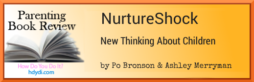 A review of the child development book NurtureShock