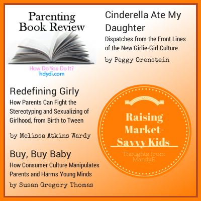 A mother of two and marketing professional review three books that help her raise her children to resist the pressures of advertising