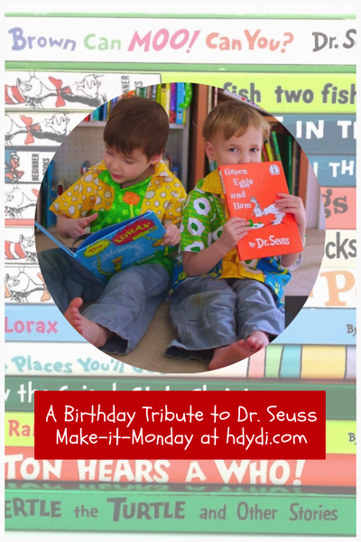Happy Birthday Dr Seuss Make-it-Monday hdydi.com