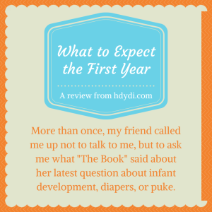 Review of What to Expect the First Year
