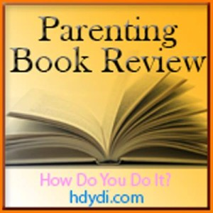 A week of parenting book reviews and giveaways at hdydi.com Feb 10-14 2014