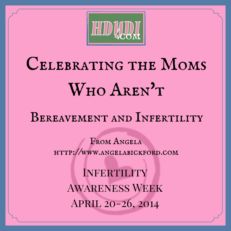 For loss moms and infertile women