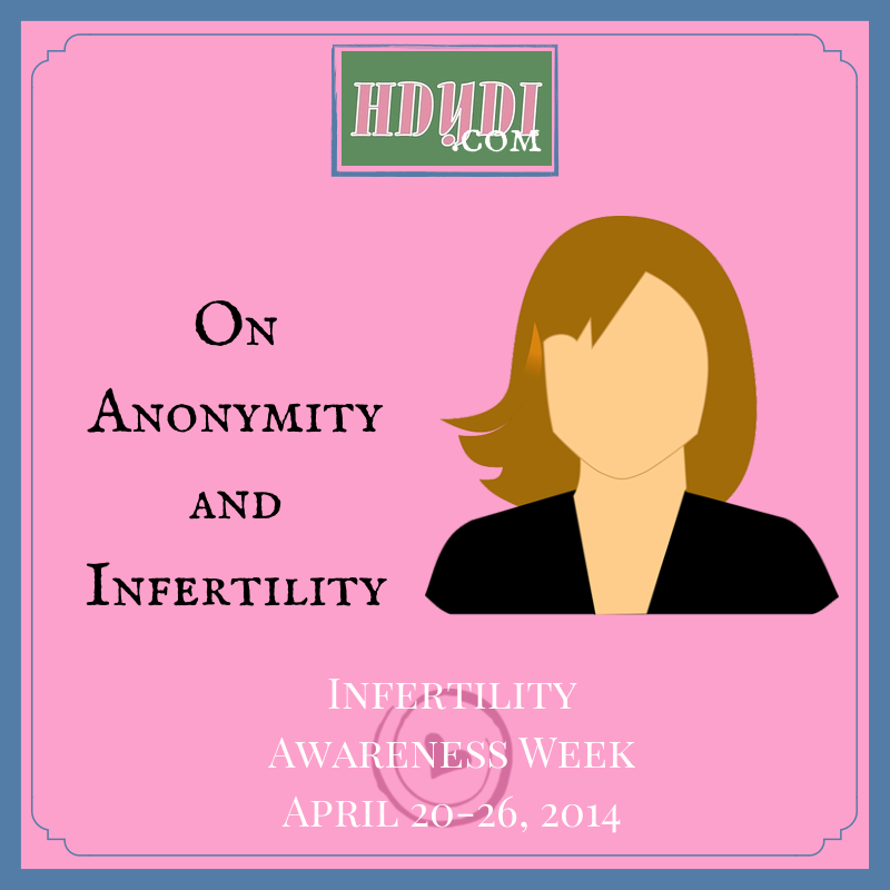 Anonymity and infertility. The taboo is hard to break.