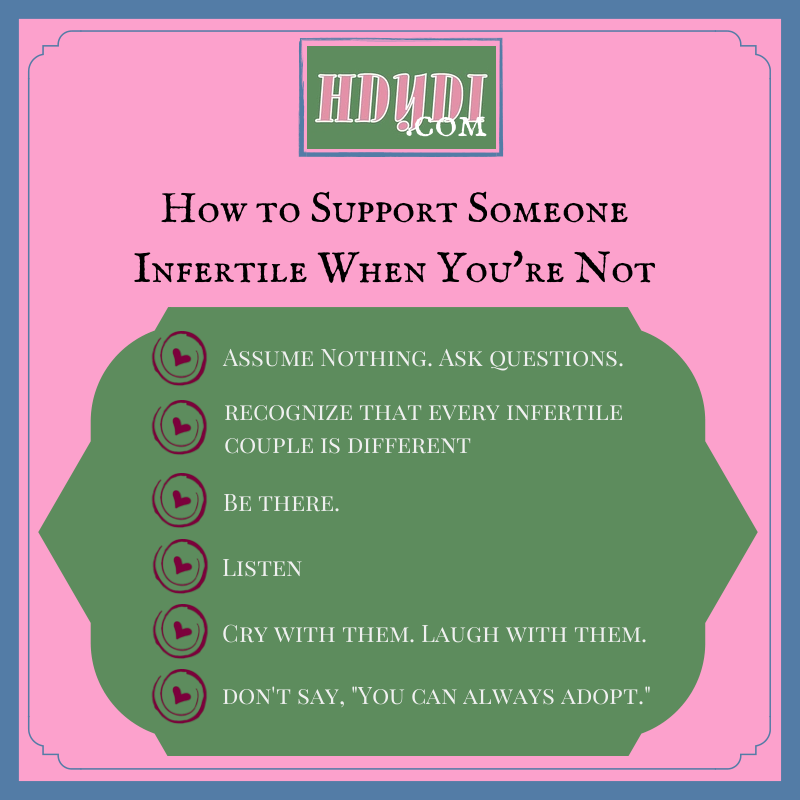 Simple steps to support an infertile friend.