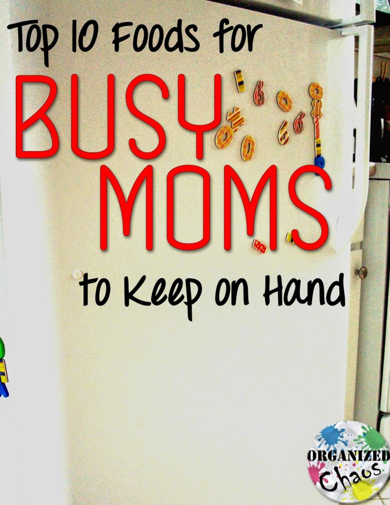 10 foods for busy moms to keep on hand