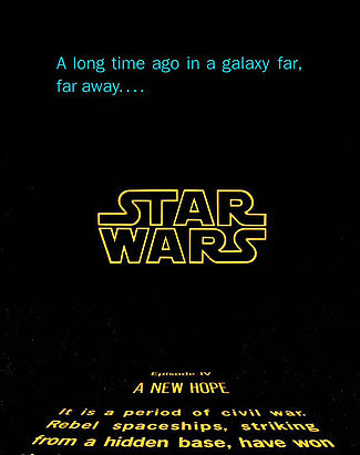 A long time ago, in a galaxy far, far away. The opening crawl to Star Wars.