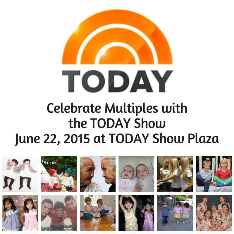 Show up in NYC to join other twins, triplets, and quads for the TODAY Show. June 22, 2015. RSVP at http://visit.today.com/.