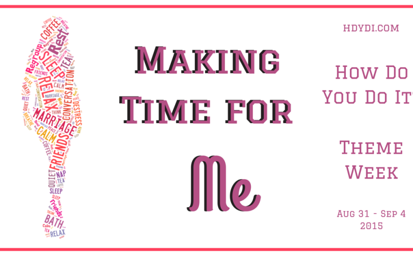 Launching a series of thoughts on mothers making time for all the non-mommy things that still matter, at hdydi.com.