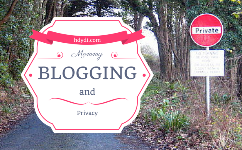 Mommy Blogger Privacy?