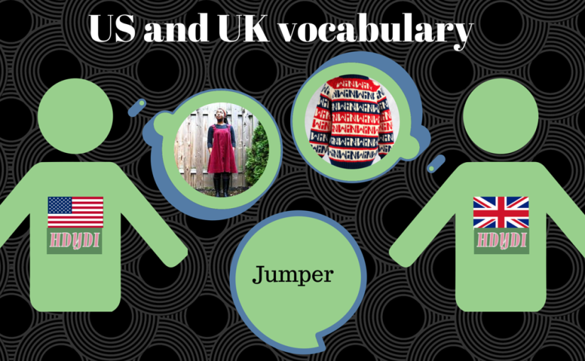 British and American Vocabulary – Mummy/Mommy Edition