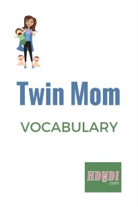 Mothers of twins mostly share the same parent vocabulary as other parents, but there are some surprising differences in the twin mother vocabulary.